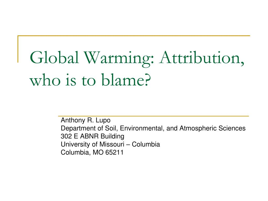 global warming attribution who is to blame l.