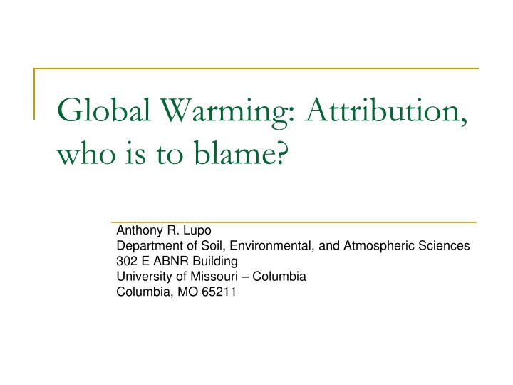 Global warming attribution who is to blame