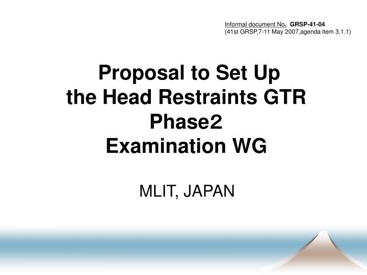 proposal to set up the head restraints gtr phase examination wg n.