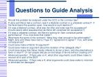 questions to guide analysis