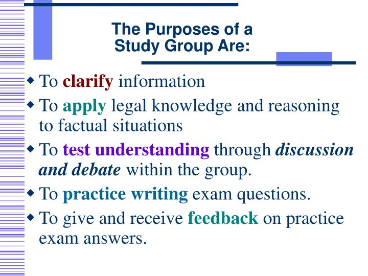 The purposes of a study group are