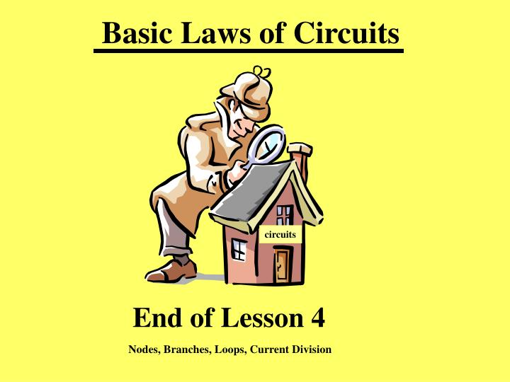 Basic Laws of Circuits