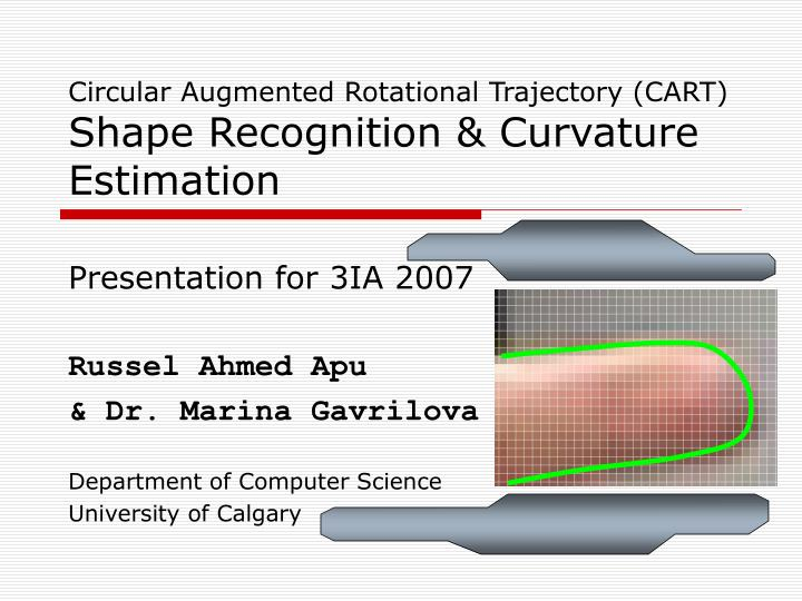Circular augmented rotational trajectory cart shape recognition curvature estimation