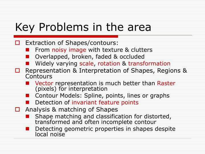 Key Problems in the area