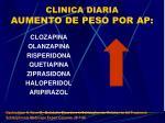 clinica diaria aumento de peso por ap