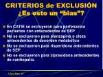criterios de exclusi n es esto un bias