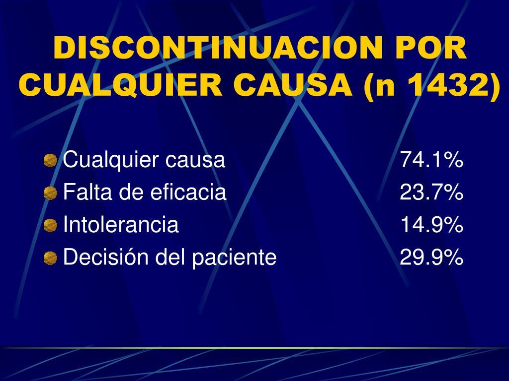 DISCONTINUACION POR CUALQUIER CAUSA (n 1432)