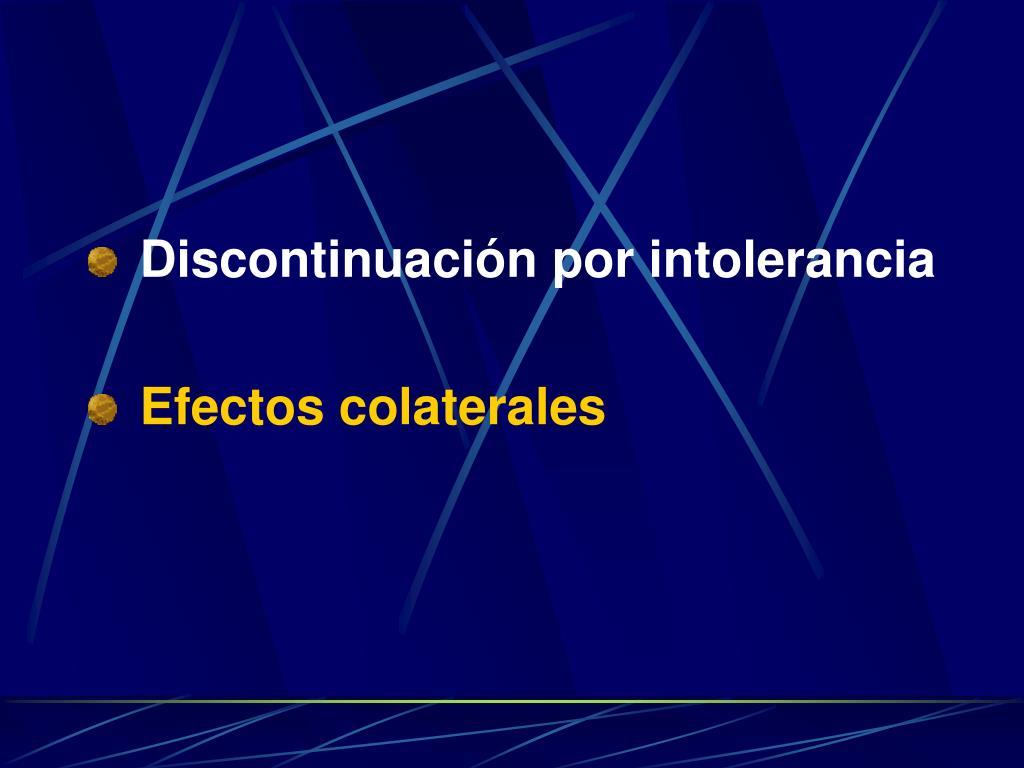 Discontinuación por intolerancia