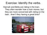 exercise identify the verbs