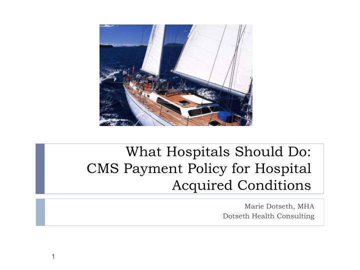 what hospitals should do cms payment policy for hospital acquired conditions n.