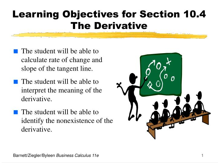 learning objectives for section 10 4 the derivative n.