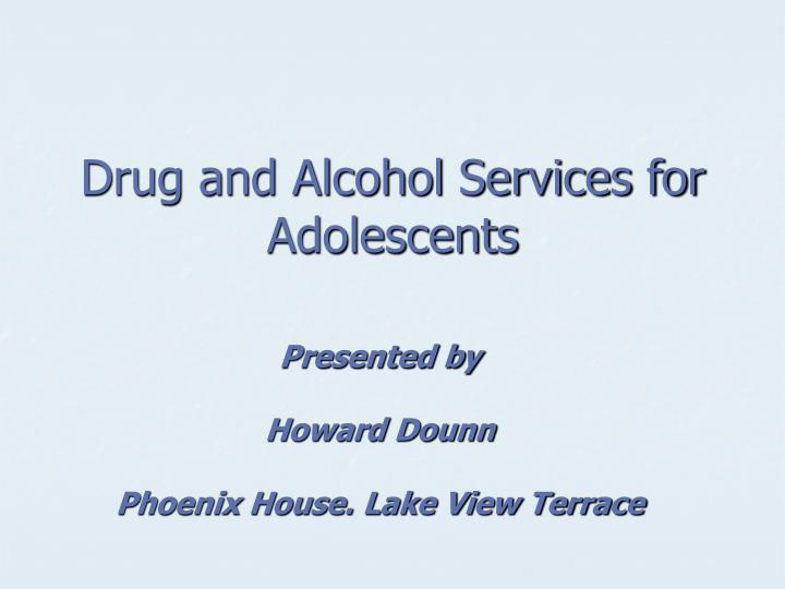 drug and alcohol services for adolescents n.