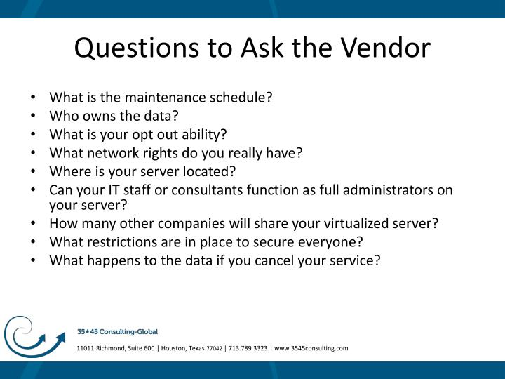 Questions to Ask the Vendor