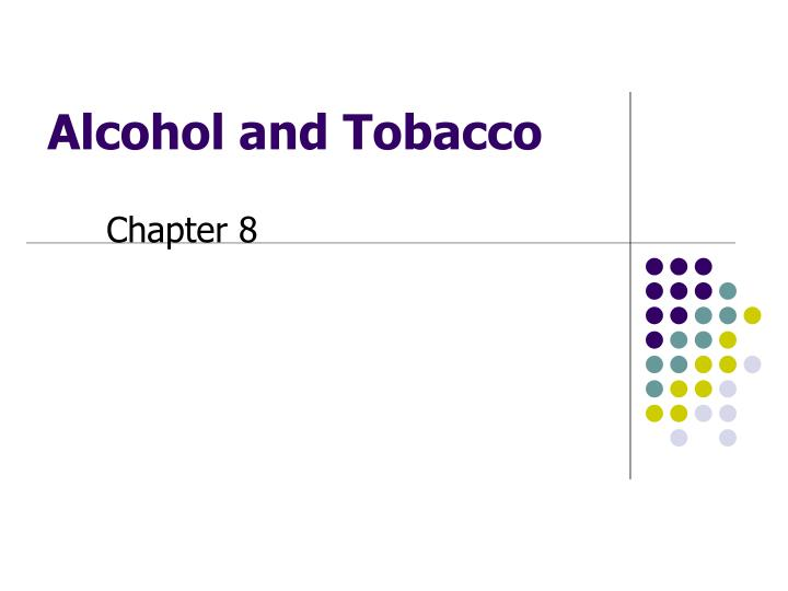 alcohol and tobacco n.