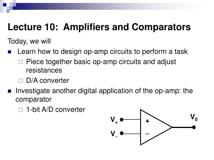 lecture 10 amplifiers and comparators n.