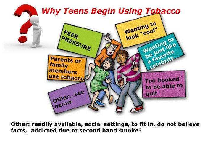 Why Teens Begin Using Tobacco