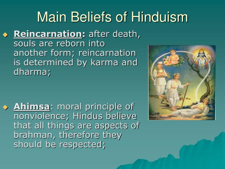 understanding the major teachings and beliefs of hinduism Here is an introduction to buddhism for  buddhism is a religion based on the teachings of  most religions are defined by their beliefs but in buddhism,.