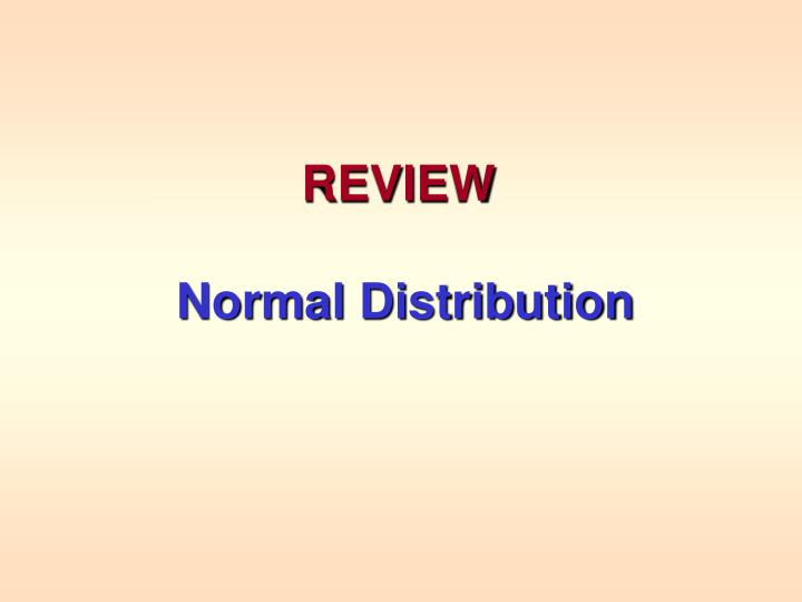 Review normal distribution