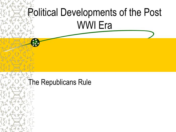 Political developments of the post wwi era
