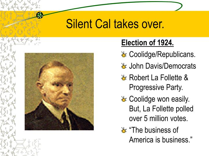 Silent Cal takes over.