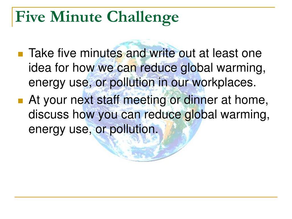 Five Minute Challenge