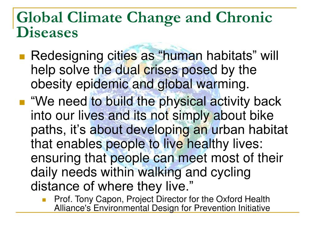 Global Climate Change and Chronic Diseases