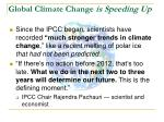 global climate change is speeding up