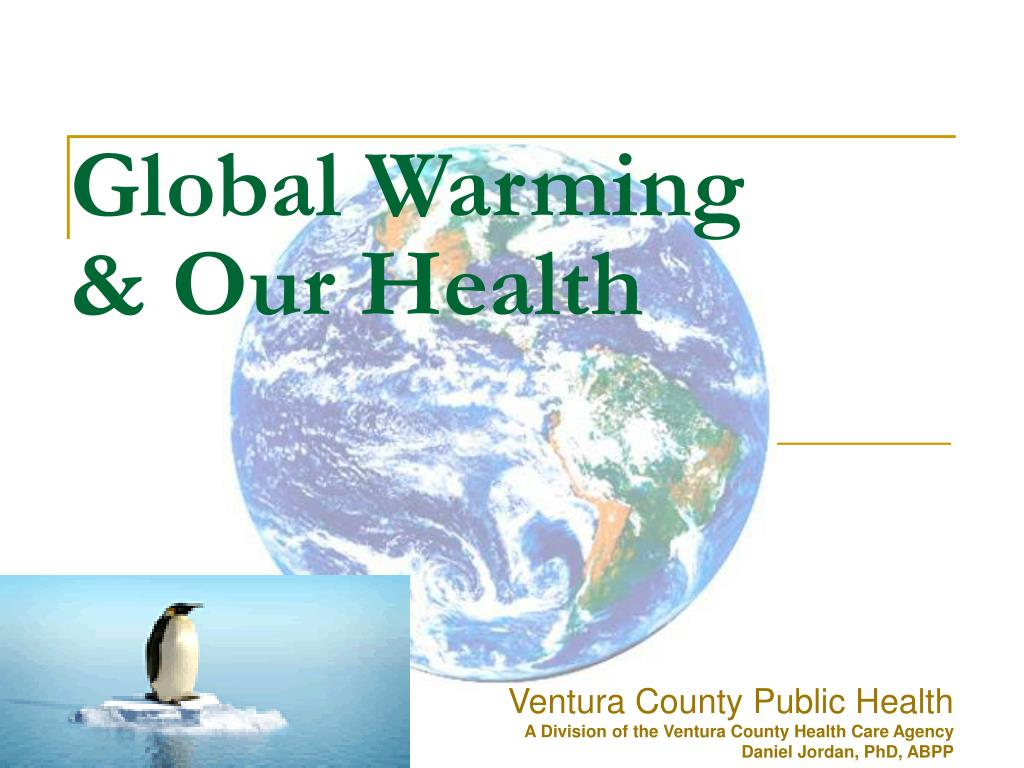 global warming our health l.