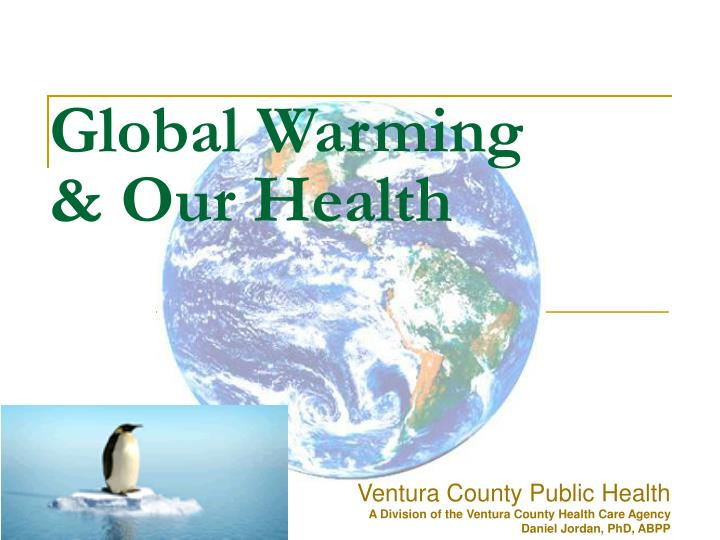 Global warming our health