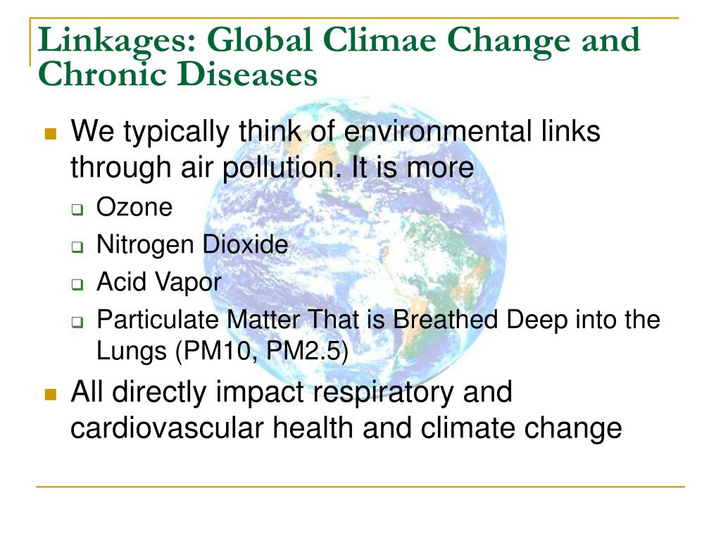 Linkages: Global Climae Change and Chronic Diseases