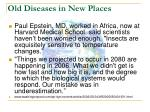 old diseases in new places