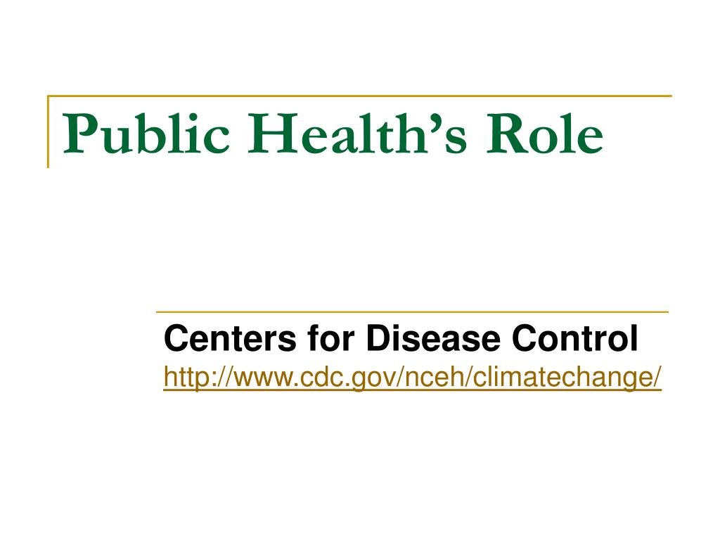 Public Health's Role