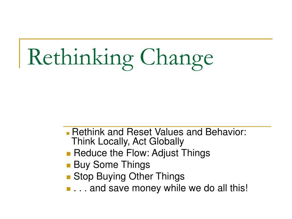Rethinking Change