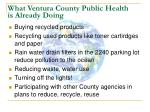 what ventura county public health is already doing