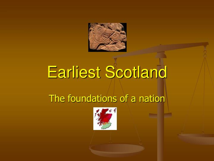 earliest scotland n.