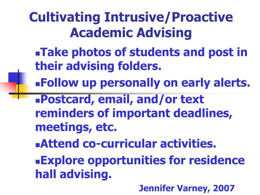 Cultivating Intrusive/Proactive Academic Advising