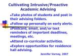 cultivating intrusive proactive academic advising