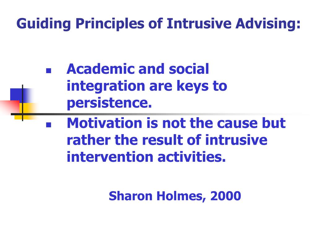 Guiding Principles of Intrusive Advising: