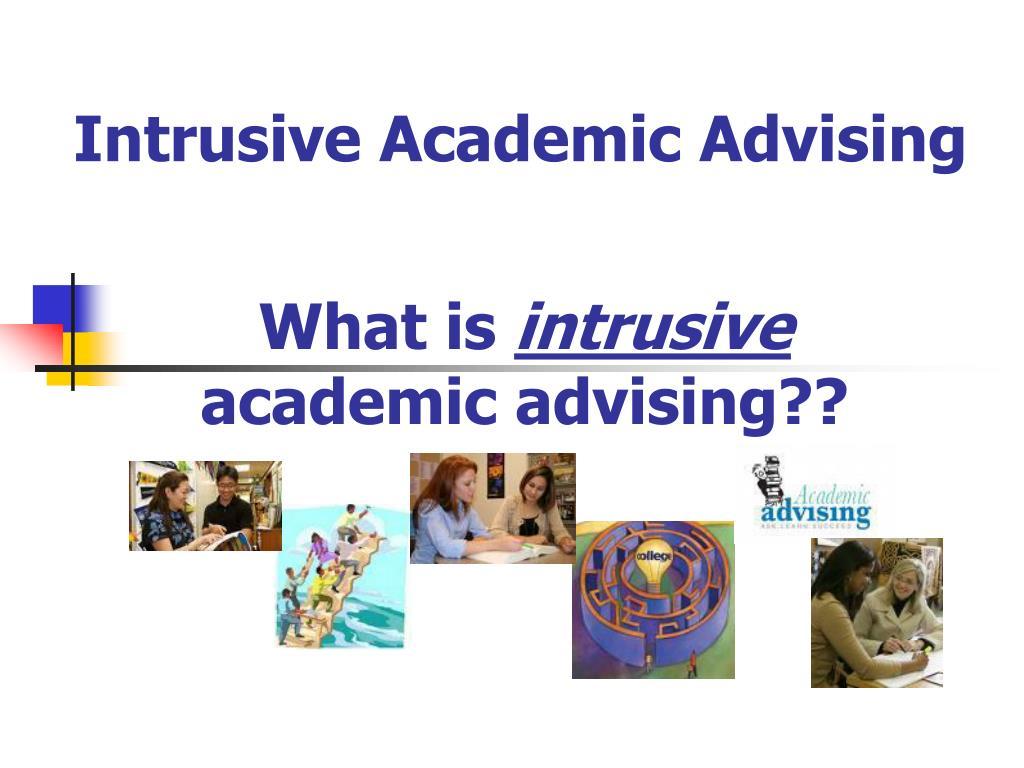 Intrusive Academic Advising