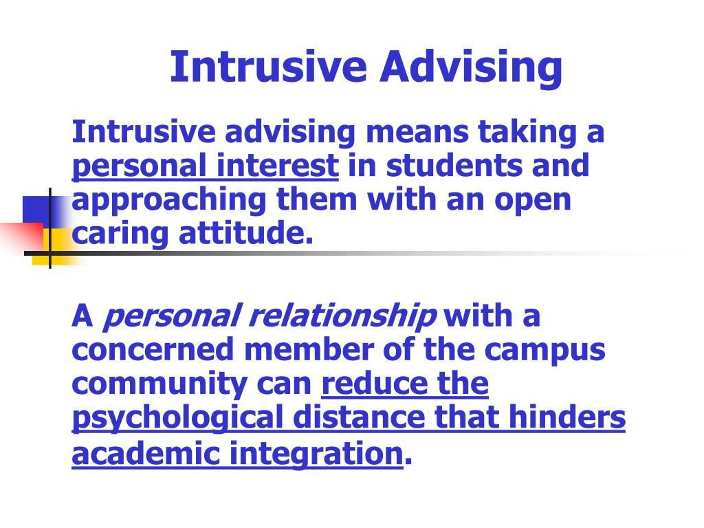 Intrusive Advising