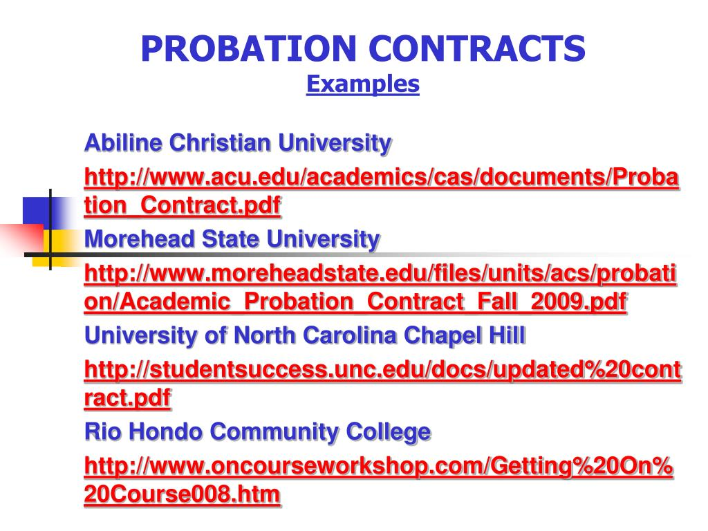 PROBATION CONTRACTS