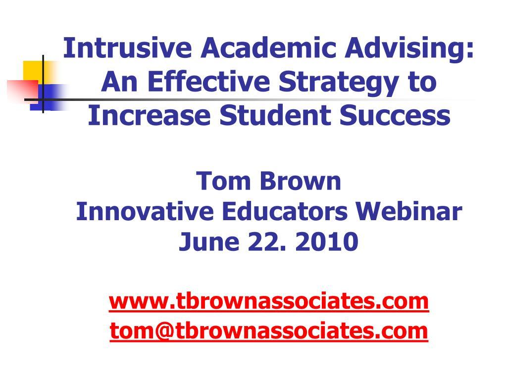 Intrusive Academic Advising: