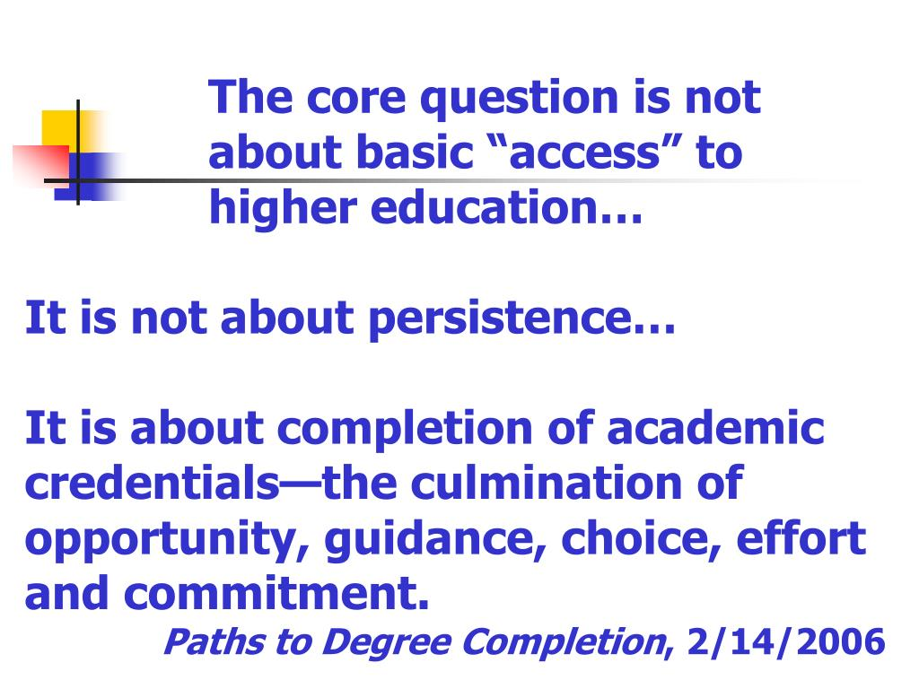 """The core question is not about basic """"access"""" to higher education…"""