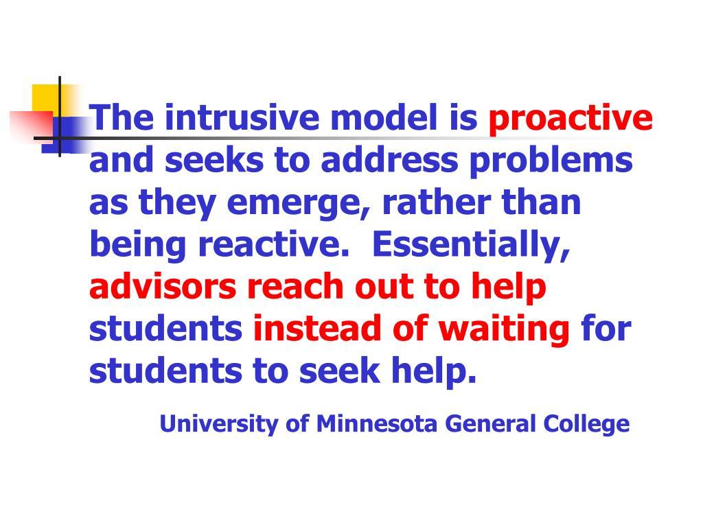 The intrusive model is