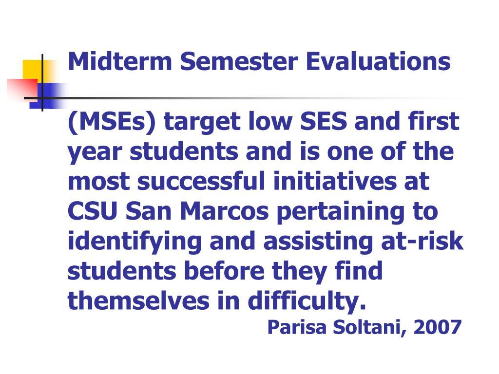 Midterm Semester Evaluations