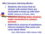 why intrusive advising works