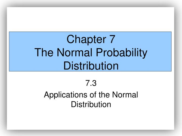 chapter 7 the normal probability distribution n.