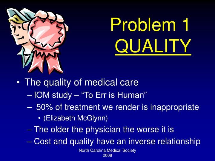 Problem 1 quality