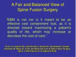 a fair and balanced view of spine fusion surgery