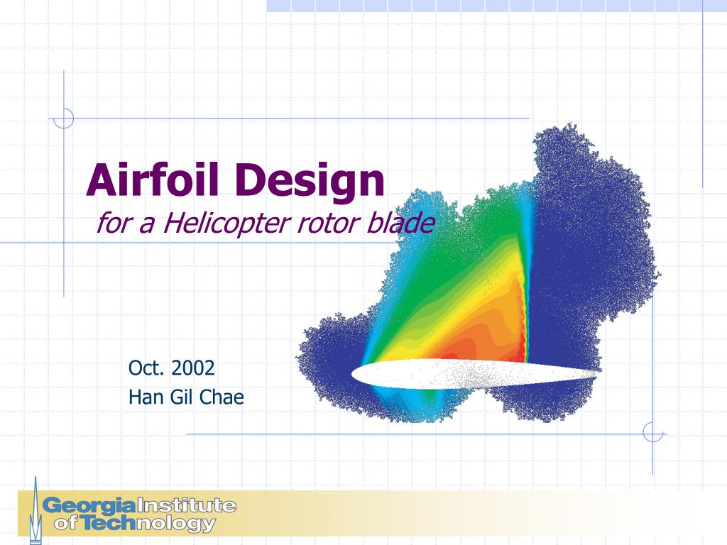 PPT - Airfoil Design for a Helicopter rotor blade PowerPoint